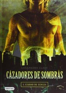 Portada de CIUDAD DE CENIZA  (CAZADORES DE SOMBRAS #2)
