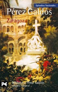 ZARAGOZA ( EPISODIOS NACIONALES I #6)