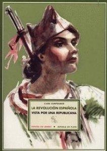 Portada de LA REVOLUCIÓN ESPAÑOLA VISTA POR UNA REPUBLICANA