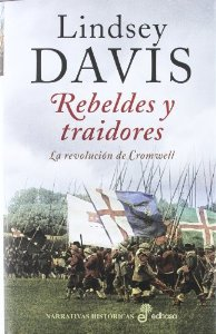REBELDES Y TRAIDORES (LA REVOLUCION DE CROMWELL)