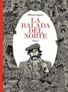 LA BALADA DEL NORTE. TOMO I