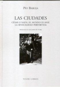 Portada de LAS CIUDADES: CESAR O NADA, EL MUNDO ES ANSI, LA SENSUALIDAD PERVERTIDA