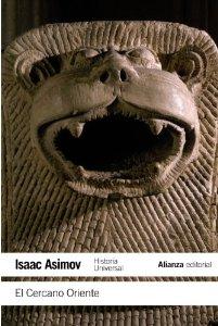 Portada de EL CERCANO ORIENTE (HISTORIA UNIVERSAL ASIMOV #1)
