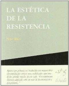 Portada de LA ESTÉTICA DE LA RESISTENCIA