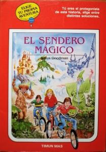 Portada de EL SENDERO MÁGICO (ELIGE TU PROPIA AVENTURA #16)