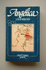 LA TENTACIÓN DE ANGÉLICA (ANGÉLICA # 8)