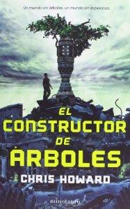 Portada de EL CONSTRUCTOR DE ARBOLES