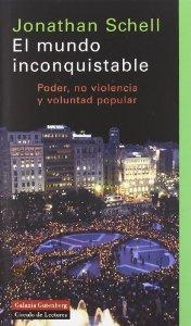 Portada de MUNDO INCONQUISTABLE: PODER, NO VIOLENCIA Y VOLUNTAD POPULAR