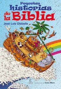 PEQUEÑAS HISTORIAS DE LA BIBLIA