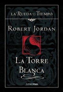 Portada de LA TORRE BLANCA (LA RUEDA DEL TIEMPO #9)
