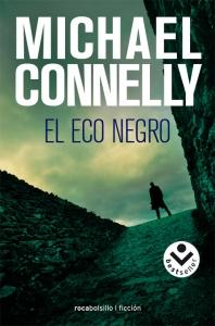 Portada de EL ECO NEGRO (HARRY BOSCH #1)