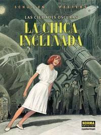 Portada de LA CHICA INCLINADA  (LAS CIUDADES OSCURAS #6)