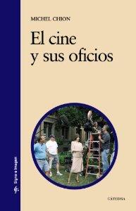 EL CINE Y SUS OFICIOS