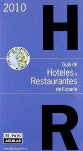 Portada de GUÍA DE HOTELES Y RESTAURANTES DE ESPAÑA 2010