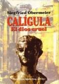 Portada de CALÍGULA, EL DIOS CRUEL