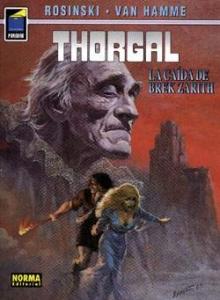 THORGAL. LA CAÍDA DE BREK ZARITH (THORGAL#6)
