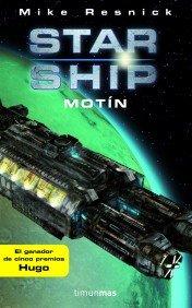 Portada de MOTÍN (STARSHIP #1)