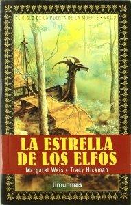 Portada de LA ESTRELLA DE LOS ELFOS (EL CICLO DE LA PUERTA DE LA MUERTE #2)