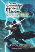 Portada de LA MÁQUINA DE LOS MIL AÑOS (LEYENDAS DE MHOIRES #1)