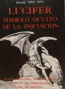 Portada de LUCIFER, SÍMBOLO OCULTO DE LA INICIACIÓN