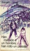 Portada de HAN MATADO UN HOMBRE, HAN ROTO UN PAISAJE