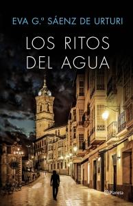 Portada de LOS RITOS DEL AGUA (LA CIUDAD BLANCA #2)