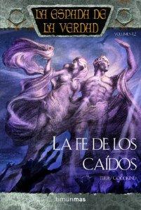 Portada de LA FE DE LOS CAÍDOS (LA ESPADA DE LA VERDAD #12)