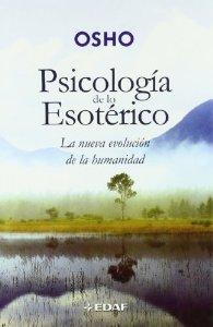 Portada de PSICOLOGÍA DE LO ESOTÉRICO. LA NUEVA EVOLUCIÓN DE LA HUMANIDAD