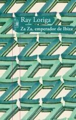 Portada de ZA ZA. EMPERADOR DE IBIZA