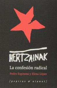 Portada de HERTZAINAK. LA CONFESIÓN RADICAL