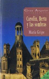 Portada de CAROLIN, BERTA Y LAS SOMBRAS (Las sombras #3)