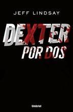 Portada de DEXTER POR DOS (DEXTER #6)