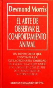 Portada de EL ARTE DE OBSERVAR EL COMPORTAMIENTO ANIMAL