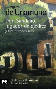 Portada de DON SANDALIO, JUGADOR DE AJEDREZ, Y TRES HISTORIAS MÁS