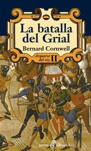 Portada de LA BATALLA DEL GRIAL (ARQUEROS DEL REY #2)