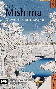 Portada de NIEVE DE PRIMAVERA  (EL MAR DE LA FERTILIDAD #1)