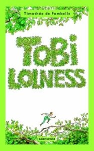 Portada de TOBI LOLNESS I: LA HUIDA DE TOBI