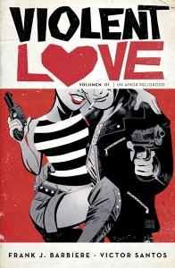Portada de VIOLENT LOVE 1: UN AMOR PELIGROSO