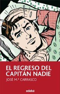 Portada de EL REGRESO DEL CAPITÁN NADIE