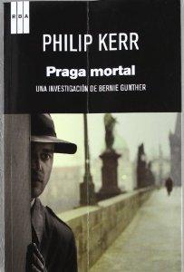PRAGA MORTAL (BERLIN NOIR #8)
