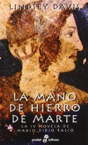 LA MANO DE HIERRO DE MARTE. LA IV NOVELA DE MARCO DIDIO FALCO
