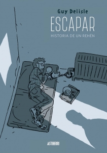 Portada de ESCAPAR: HISTORIA DE UN REHÉN