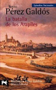 Portada de LA BATALLA DE LOS ARAPILES (EPISODIOS NACIONALES I #10)
