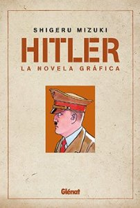 Portada de HITLER: LA NOVELA GRÁFICA