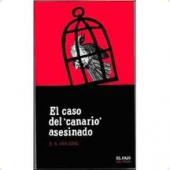 EL CASO DEL CANARIO ASESINADO (Philo Vance #2)