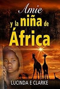 AMIE Y LA NIÑA DE ÁFRICA(AMIE2)