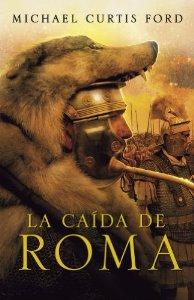 Portada de LA CAÍDA DE ROMA