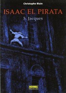Portada de ISAAC EL PIRATA: JACQUES (ISAAC EL PIRATA#5)