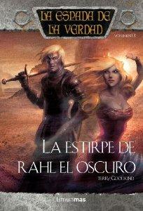 LA ESTIRPE DE RAHL EL OSCURO (LA ESPADA DE LA VERDAD #13)