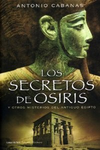 Portada de LOS SECRETOS DE OSIRIS Y OTROS MISTERIOS DE EGIPTO